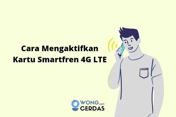 Cara Mengaktifkan Kartu Smartfren 4G LTE