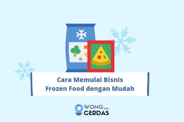 cara memulai bisnis frozen food
