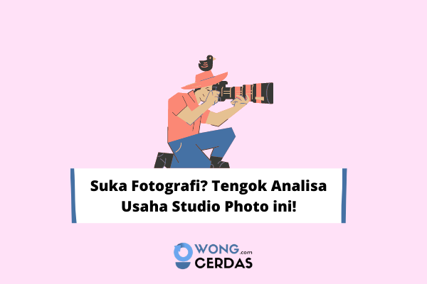 Analisa Usaha Studio Photo