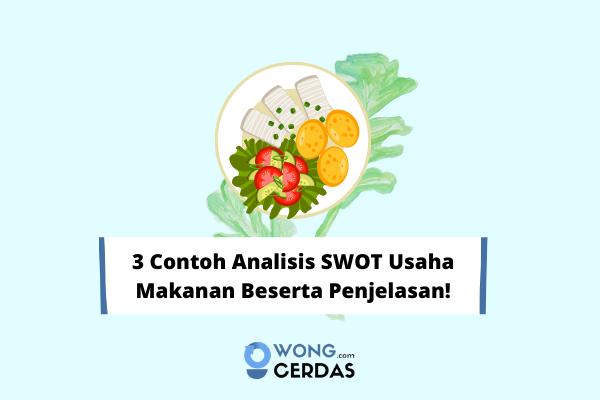 Contoh Analisis SWOT Usaha Makanan