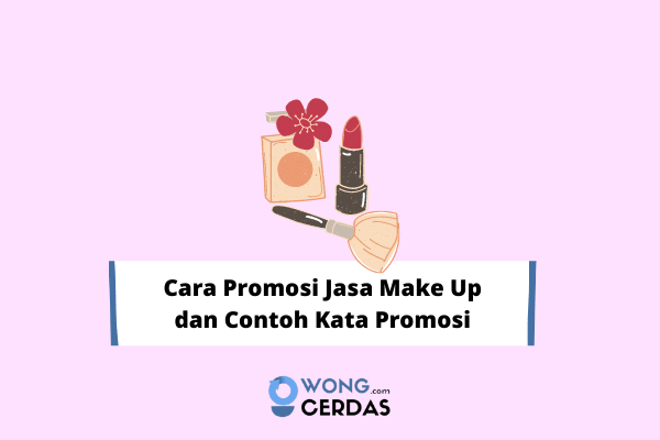 Cara Promosi Jasa Make Up