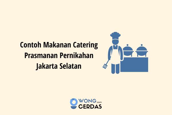 Catering Prasmanan Jakarta Selatan