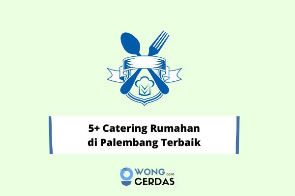 Catering Rumahan di Palembang