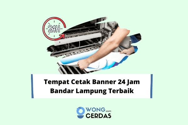 Cetak Banner 24 Jam Bandar Lampung