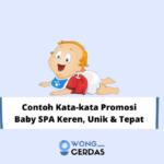 Contoh Kata-kata Promosi Baby SPA