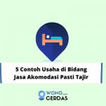 Contoh Usaha di Bidang Jasa Akomodasi