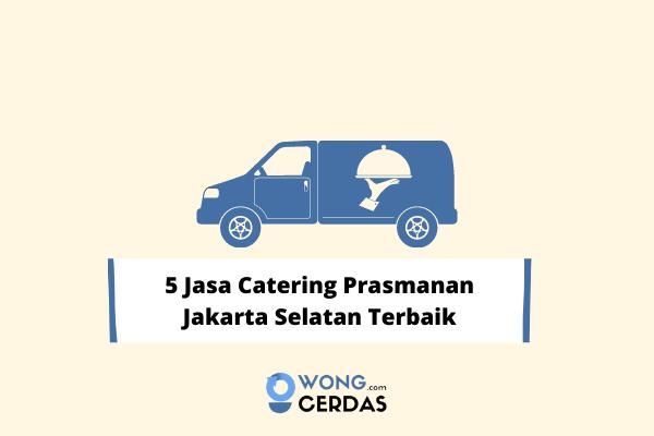 Jasa Catering Prasmanan Jakarta Selatan