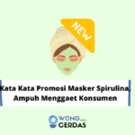 Kata Kata Promosi Masker Spirulina