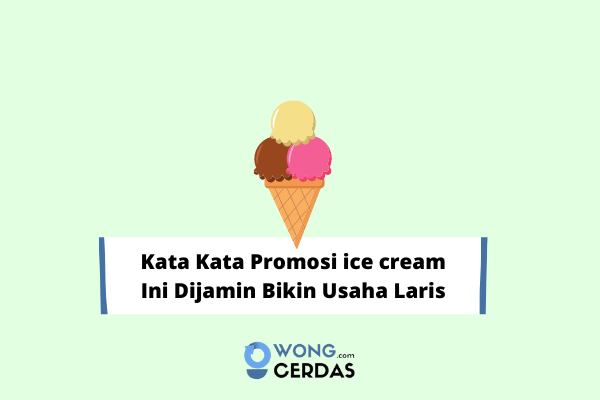 Kata Kata Promosi ice cream