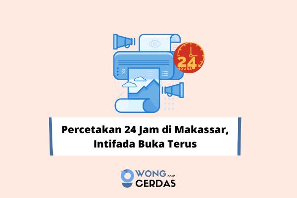 Percetakan 24 Jam di Makassar