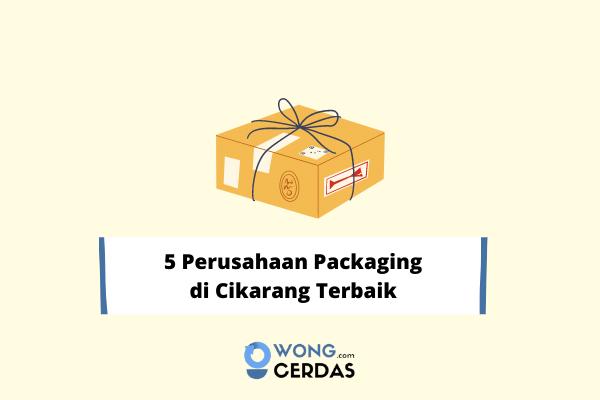 Perusahaan Packaging di Cikarang