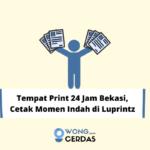 Tempat Print 24 Jam Bekasi
