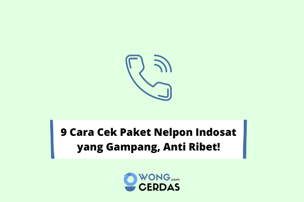 Cara Cek Paket Nelpon Indosat