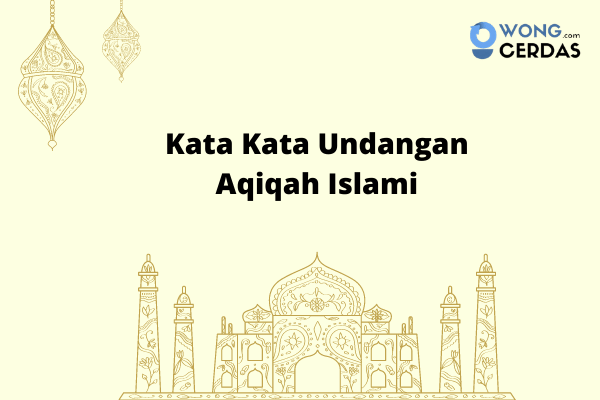 Kata Kata Undangan Aqiqah Islami