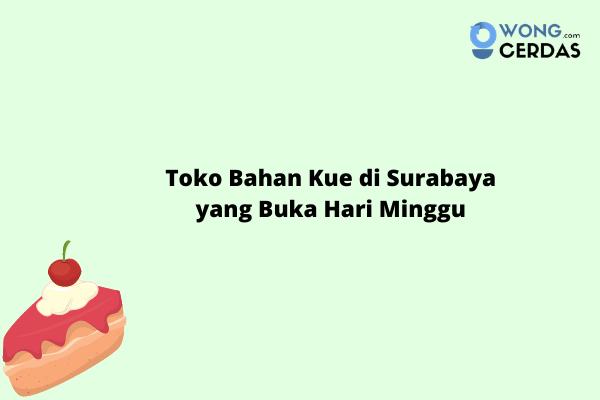 Toko Bahan Kue di Surabaya