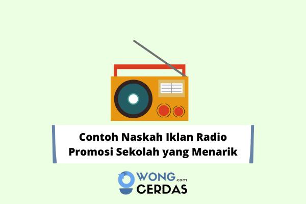 Contoh Naskah Iklan Radio Promosi Sekolah