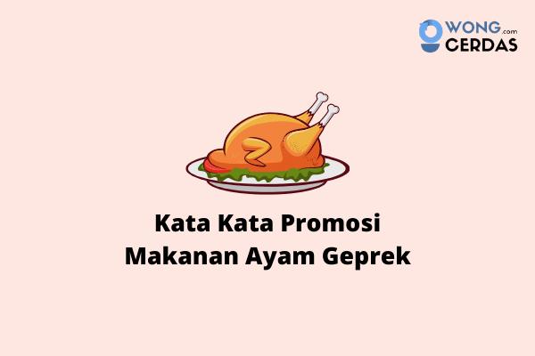 Kata Kata Promosi Ayam Geprek