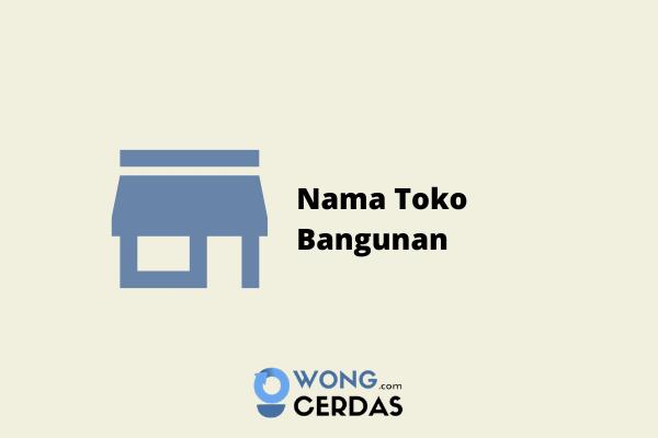 Nama Toko Bangunan