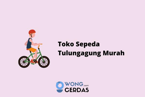 Toko Sepeda Tulungagung