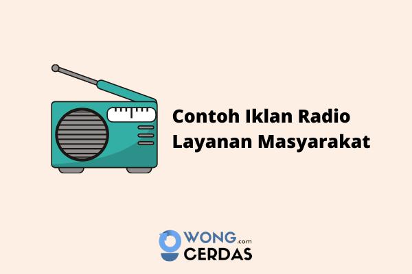 10 Contoh Iklan Radio Yang Bagus Menarik Dan Benar