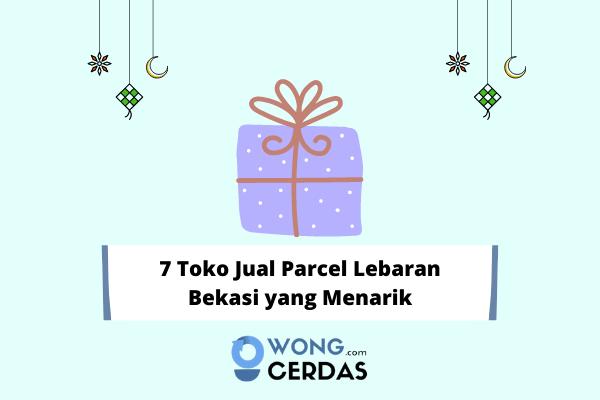 Parcel Lebaran Bekasi