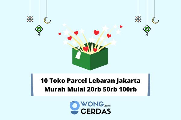 Parcel Lebaran Jakarta