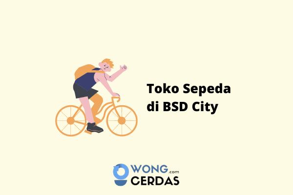 Toko Sepeda di BSD City