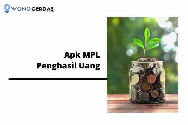 Apk MPL Penghasil Uang