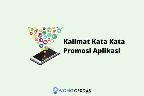 Kata Kata Promosi Aplikasi