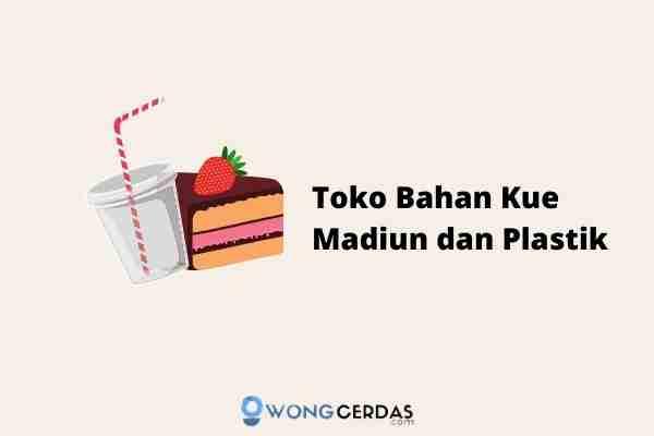 Toko Bahan Kue Madiun