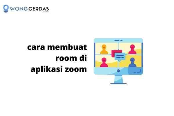 cara membuat room di aplikasi zoom