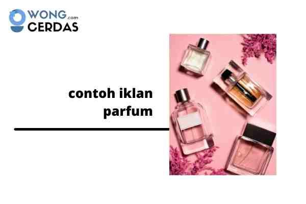 contoh iklan parfum