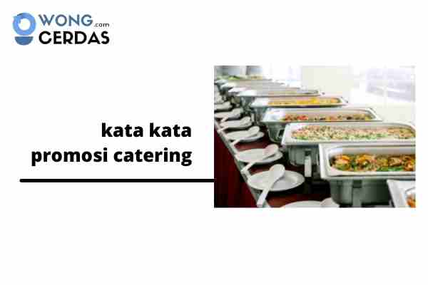 kata kata promosi catering