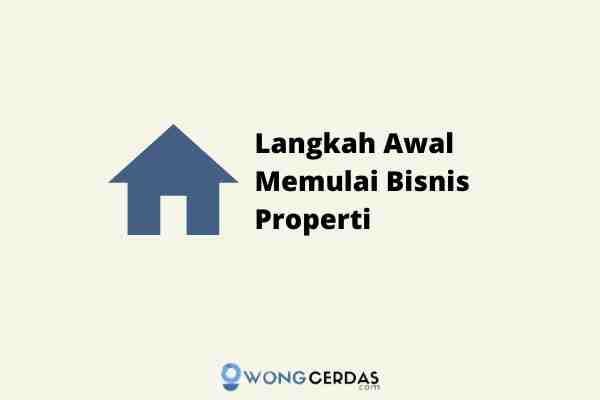 memulai bisnis properti