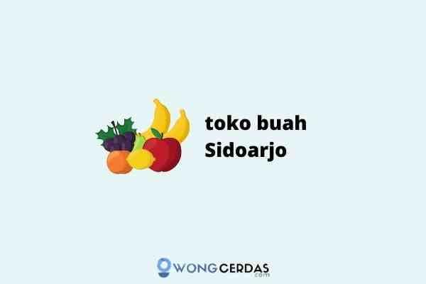 toko buah Sidoarjo