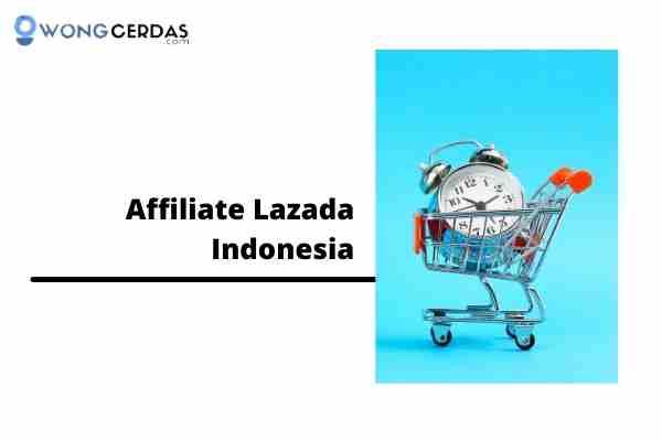 Affiliate Lazada Indonesia
