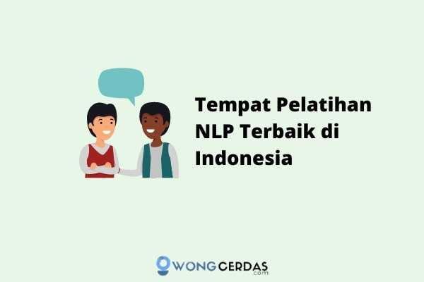 Pelatihan NLP Terbaik di Indonesia