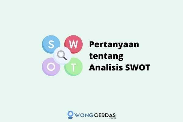 pertanyaan tentang analisis swot