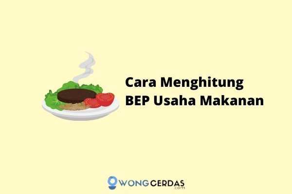Cara Menghitung BEP Usaha Makanan