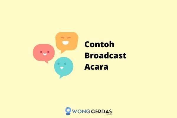 Contoh Broadcast Acara
