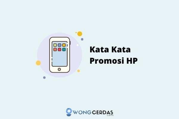 Kata Kata Promosi HP