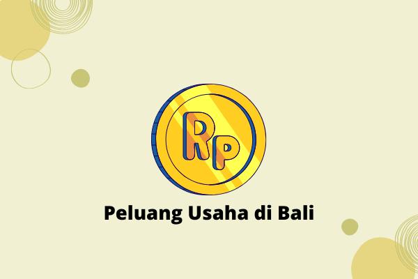 Peluang Usaha di Bali