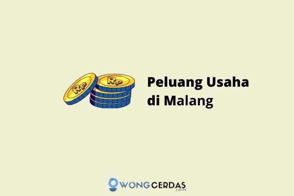 Peluang Usaha di Malang