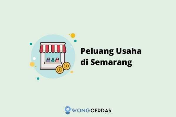 Peluang Usaha di Semarang