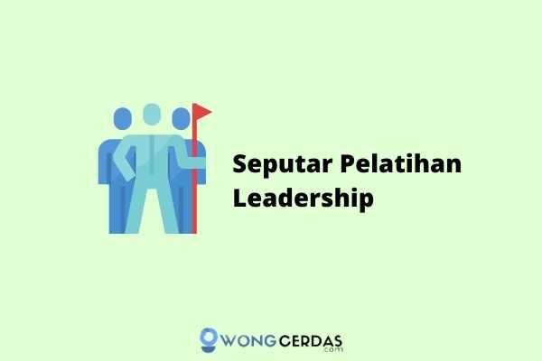 Pelatihan Leadership