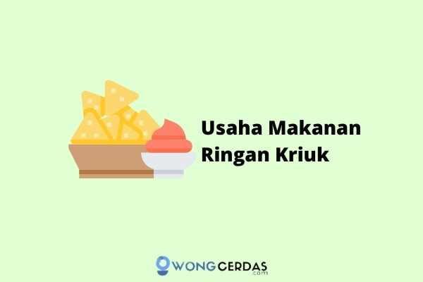 Usaha Makanan Ringan Kriuk