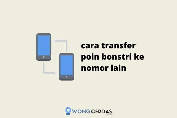 cara transfer poin bonstri ke nomor lain