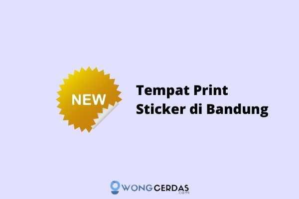 Tempat Print Sticker di Bandung